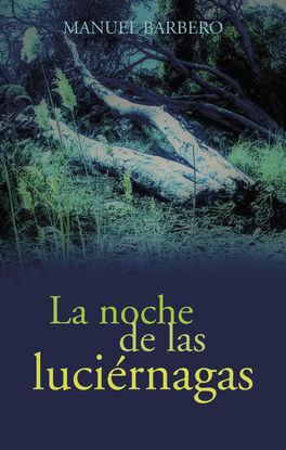 LA NOCHE DE LAS LUCIÉRNAGAS