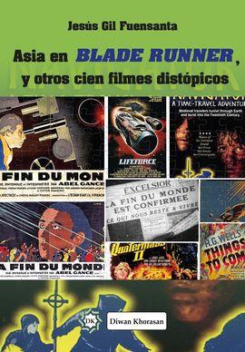 ASIA EN BLADE RUNNER, Y OTROS CIEN FILMES DISTÓPICOS