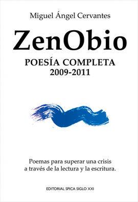 ZENOBIO, POESÍA COMPLETA 2009-2011