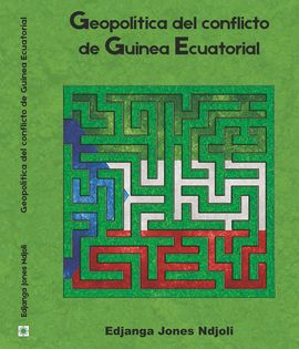 GEOPOLÍTICA DEL CONFLICTO DE GUINEA ECUATORIAL