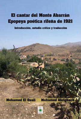 EL CANTAR DEL MONTE ABARRÁN. EPOPEYA POÉTICA RIFEÑA DE1921