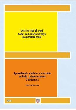 APRENDIENDO A HABLAR Y A ESCRIBIR EN BUBI: PRIMEROS PASOS. CUADERNO 1
