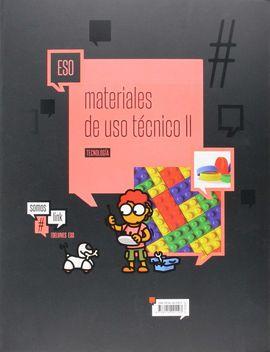 TECNOLOGÍA ESO - MATERIALES DE USO TÉCNICO II