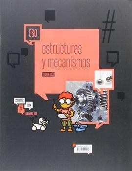 TECNOLOGÍA 4 ESO - ESTRUCTURAS Y MECANISMOS