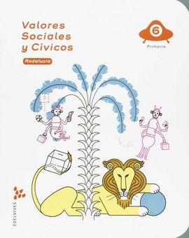 VALORES SOCIALES Y CÍVICOS 6º PRIMARIA - ANDALUCIA