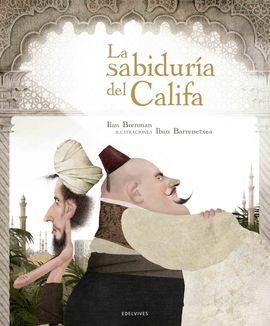 LA SABIDURÍA DEL CALIFA