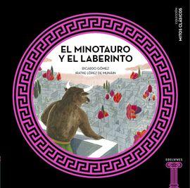 EL MINOTAURO Y EL LABERINTO