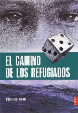 EL CAMINO DE LOS REFUGIADOS