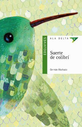 SUERTE DE COLIBRÍ