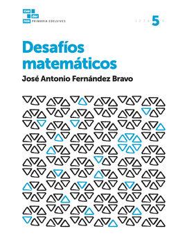 CUADERNOS DESAFÍOS MATEMÁTICOS 5