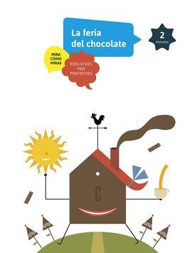 EL CHOCOLATE. 2º PRIMARIA