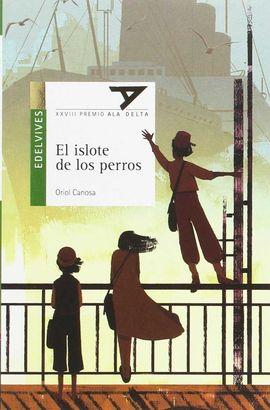 EL ISLOTE DE LOS PERROS