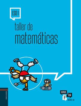 TALLER DE MATEMÁTICAS 1.º ESO