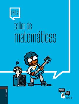 TALLER DE MATEMÁTICAS 2.º ESO