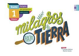 MILAGROS BAJO TIERRA