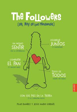 THE FOLLOWERS (DEL REY DE LOS MINDUNDIS)
