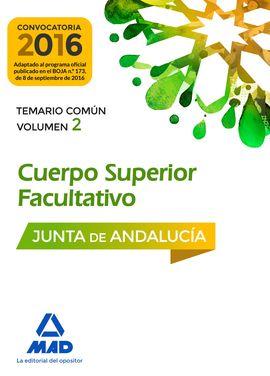 CUERPOS SUPERIORES FACULTATIVOS DE LA JUNTA DE ANDALUCÍA. TEMARIO COMÚN, VOLUMEN
