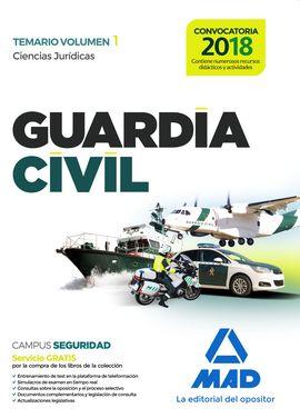 GUARDIA CIVIL TEMARIO PARA LA PREPARACIÓN DE OPOSICIÓN.  VOLUMEN 1