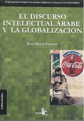 DISCURSO INTELECTUAL ARABE Y LA GLOBALIZACION,EL