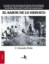 EL SABOR DE LO HEROICO