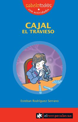 CAJAL EL TRAVIESO