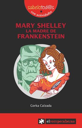 MARY SHELLEY LA MADRE DE FRANKESTEIN