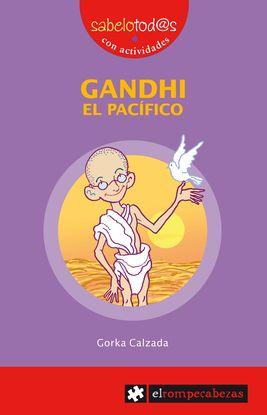 GANDHI EL PACÍFICO