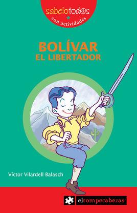 BOLÍVAR EL LIBERTADOR