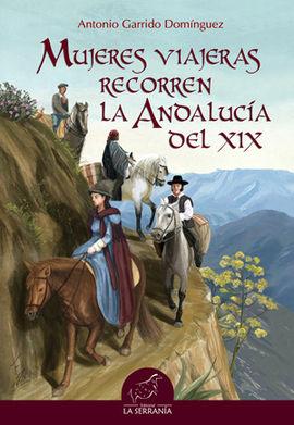 MUJERES VIAJERAS RECORREN LA ANDALUCÍA DEL XIX