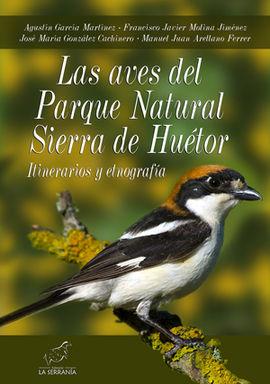LAS AVES DEL PARQUE NATURAL SIERRA DE HUÉTOR
