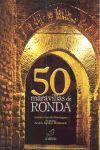 50 MARAVILLAS DE RONDA