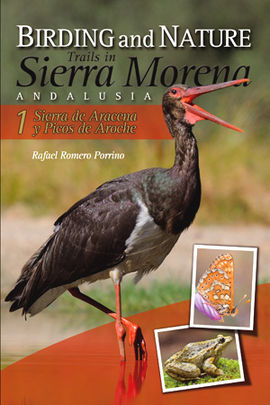 BIRDING AND NATURE TRAILS IN SIERRA MORENA. ANDALUSIA