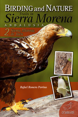 BIRDING AND NATURE TRAILS IN SIERRA MORENA ANDALUSIA