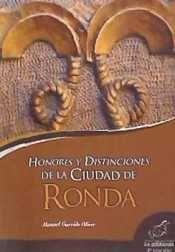 HONORES Y DISTINCIONES DE LA CIUDAD DE RONDA