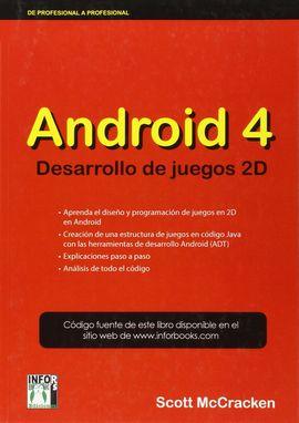 ANDROID 4 DESARROLLO DE JUEGOS 2D