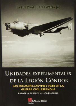 UNIDADES EXPERIMENTALES DE LA LEGIÓN CÓNDOR