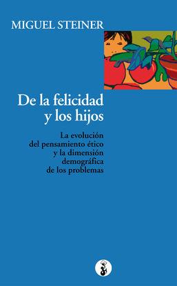 DE LA FELICIDAD Y LOS HIJOS