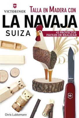 TALLA EN MADERA CON LA NAVAJA SUIZA VICTORINOX