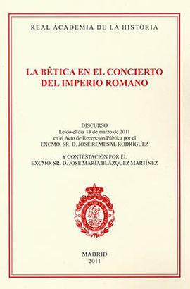 LA BÉTICA EN EL CONCIERTO DEL IMPERIO ROMANO.