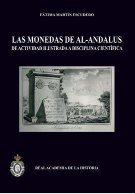LAS MONEDAS DE AL-ANDALUS: DE ACTIVIDAD ILUSTRADA A DISCIPLINA CIENTÍFICA.