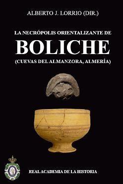 LA NECRÓPOLIS ORIENTALIZANTE DE BOLICHE (CUEVAS DEL ALMANZORA, ALMERÍA)