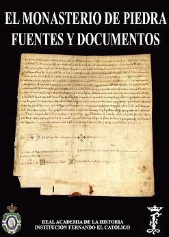EL MONASTERIO DE PIEDRA: FUENTES Y DOCUMENTOS.