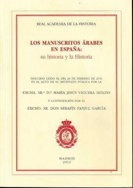 LOS MANUSCRITOS ÁRABES EN ESPAÑA: SU HISTORIA