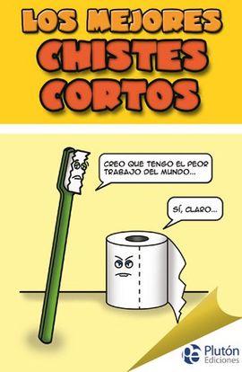 LOS MEJORES CHISTES CORTOS