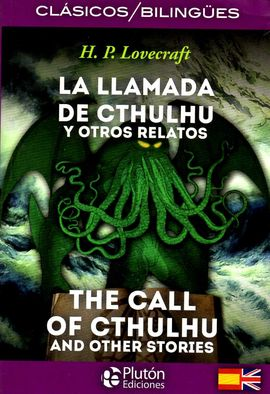 LLAMADA DE CTHULHU Y OTROS RELATOS & CALL OF CTHULHU AND OTHER STORIES
