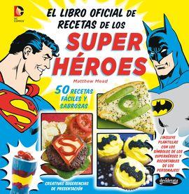 EL LIBRO OFICIAL DE RECETAS DE LOS SUPERHÉROES
