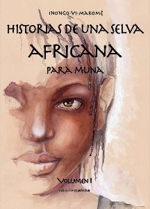 HISTORIAS DE UNA SELVA AFRICANA PARA MUNA
