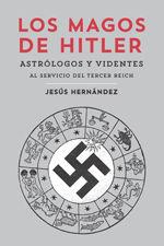 LOS MAGOS DE HITLER