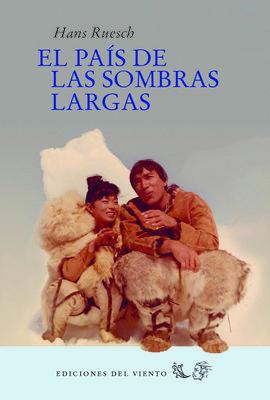 PAIS DE LAS SOMBRAS LARGAS,EL NE