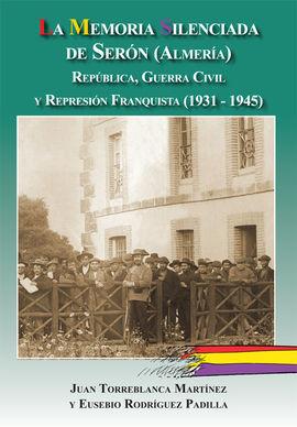 LA MEMORIA SILENCIADA DE SERÓN (ALMERIA)